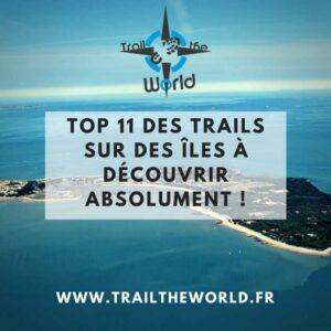 Top 11 des trails sur des îles
