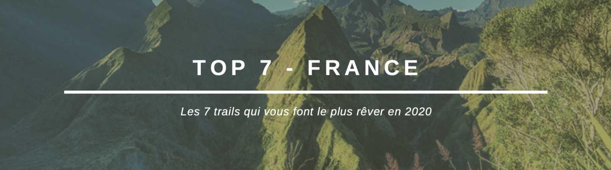 TOP 7 de trails en France