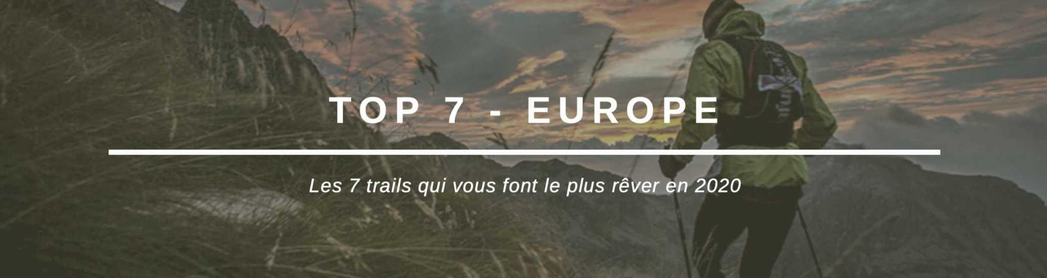 TOP 7 de trails en Europe