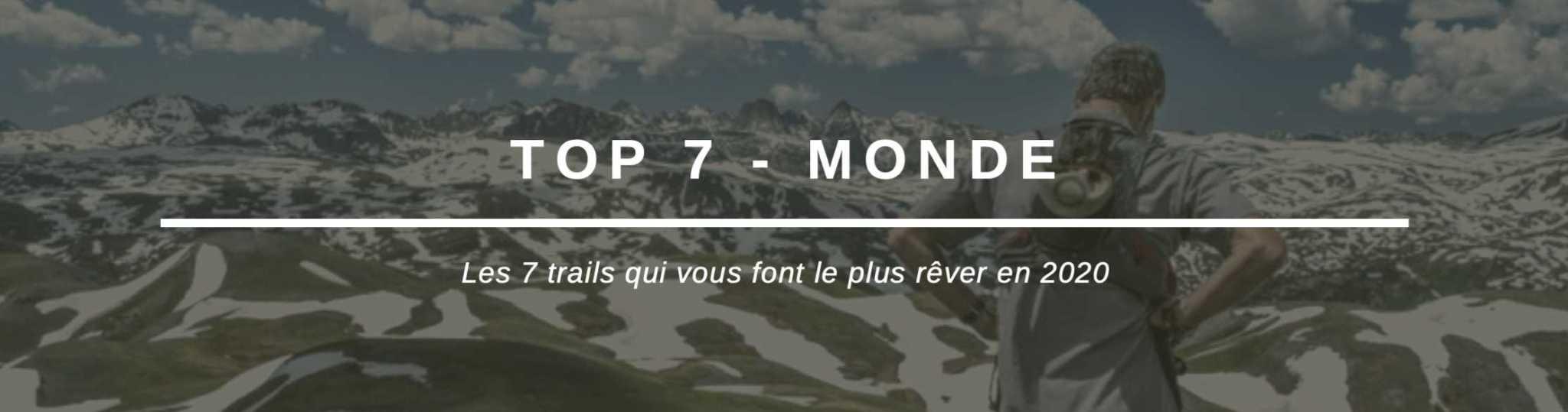 TOP 7 de trails dans le monde