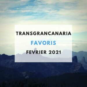 Favoris transgrancanaria 2021